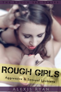cover design for the book entitled Rough Girls: Aggressive and Sensual Lesbians