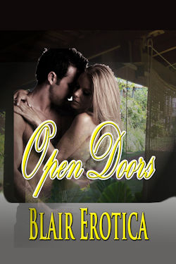 Open Doors by Blair Erotica