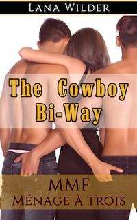The Cowboy Bi-Way