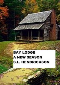 Bay Lodge A New Season