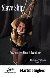 Slave Ship _ Rosemary s Final Adventure
