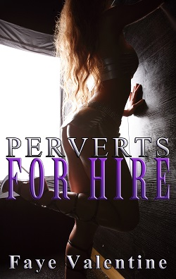 cover design for the book entitled Perverts for Hire