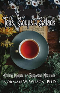 Teas, Soups and Salads by Norman W. Wilson