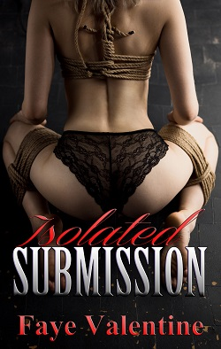 cover design for the book entitled Isolated Submission