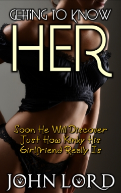 cover design for the book entitled Getting To Know Her