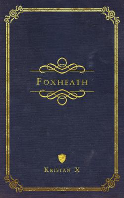 Foxheath by Kristan X