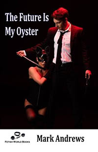 cover design for the book entitled The Future Is My Oyster