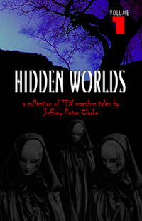 Hidden Worlds - Volume 1