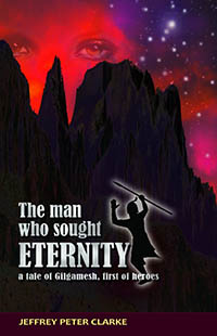 The Man Who Sought Eternity by Jeffrey Peter Clarke