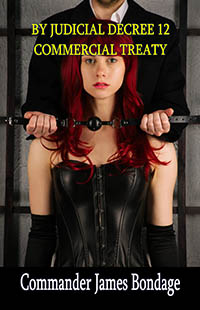 cover design for the book entitled By Judicial Decree 12: Commercial Treaty