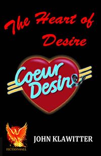 The Heart of Desire by John Klawitter