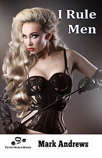 cover design for the book entitled I Rule Men