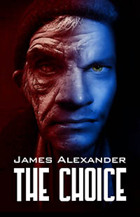 The Choice by James Alexander