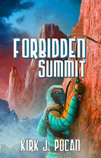 Forbidden Summit by Kirk J. Pocan