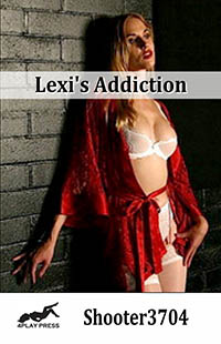 Lexi s Addiction