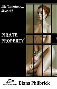 Pirate Property by Diana Philbrick
