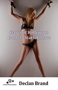 Slaves of Hollywood 3 - Starlet/Slave