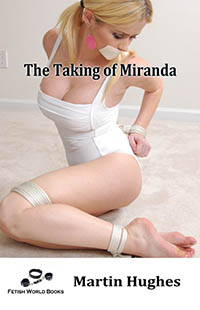 The Taking Of Miranda by Martin Hughes