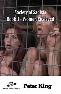 Society of Sadists Book 1 - Women Enslaved
