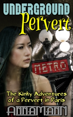 cover design for the book entitled Underground Pervert