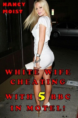 cover design for the book entitled White Wife Cheating With 5 BBC in Motel !