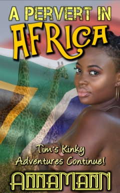 cover design for the book entitled A Pervert In Africa