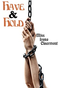 cover design for the book entitled Have & Hold