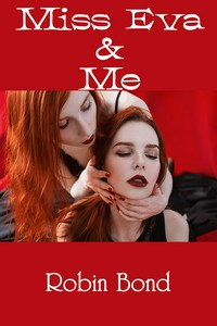 cover design for the book entitled Miss Eva & Me
