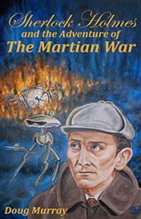 The Adventure of The Martian War by Doug Murray