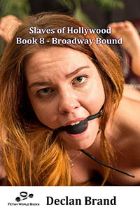 cover design for the book entitled Slaves of Hollywood 8 - Broadway Bound
