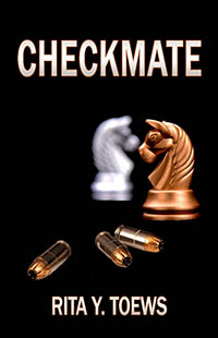 CHECKMATE by Rita Y. Toews