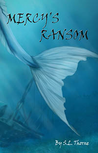 Mercy's Ransom by S. L. Thorne