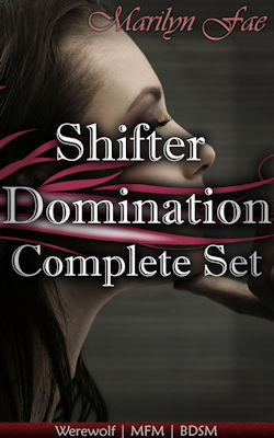 Shifter Domination Complete Set by Marilyn Fae