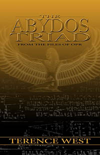 The Abydos Triad by Terence West