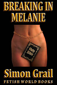 Breaking in Melanie