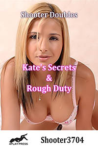 Kate s Secrets and Rough Duty