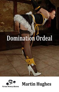 Domination Ordeal by Martin Hughes