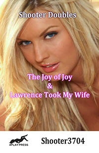 The Joy Of Joy and Lawrence Took My Wife