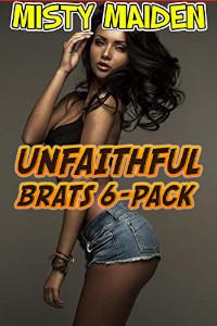 Unfaithful Brats 6-Pack