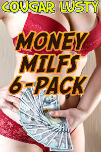 Money milfs 6-pack