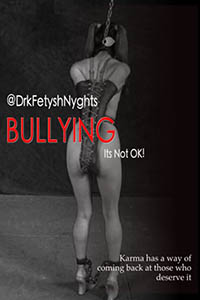 BULLYING - IT S NOT OK