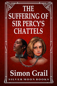 The Suffering of Sir Percy s Chattels