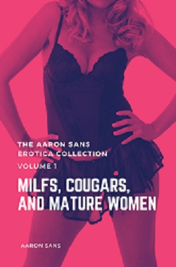 The Aaron Sans Erotica Collection Volume 1
