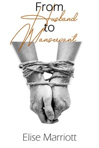 From Husband to Manservant