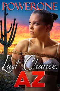 cover design for the book entitled Last Chance, AZ