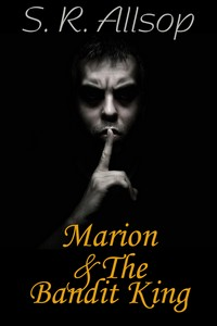 cover design for the book entitled Marion & The Bandit King