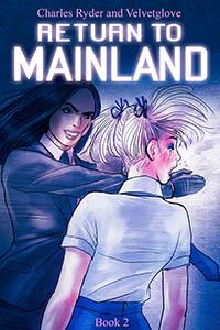 RETURN TO MAINLAND BOOK 2