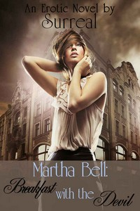 cover design for the book entitled Martha Bell: Breakfast With the Devil