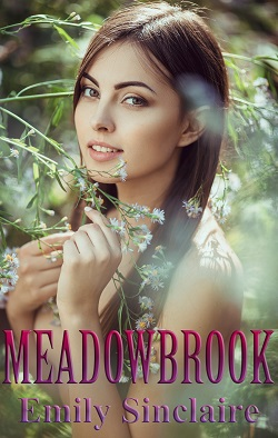 Meadowbrook by Emily Sinclaire