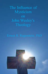 The Influence of Mysticism on John Wesley